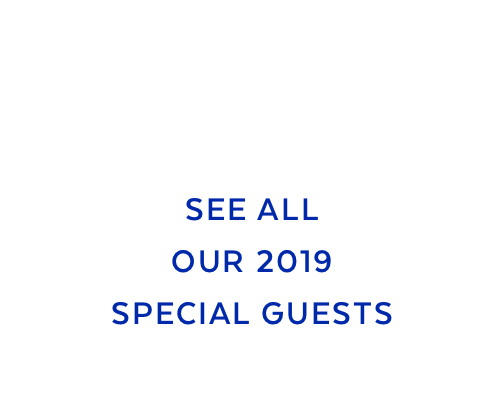 See All Our 2019 Special Guests