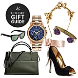 """At its best, shopping for others can be a cinch, but at its worst . . . """"difficult"""" doesn't even begin to describe it. To help, POPSUGAR Fashion collected presents perfect for all the different personality types in your life."""