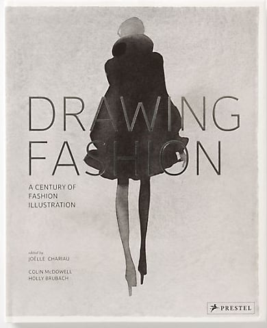 Drawing Fashion: A Century of Fashion Illustration by Holly Brubach and Colin McDowell  240 luscious pages showcasing the work ofLepape, Grua,Antonio,Aurore de La Morineriem,Francois Berthoud and many more. From the beginning of the century to present day, this accompaniment to the exhibition at the Design Museum in London celebrates these illustrators' dreamy interpretations of designer collections (Dior, Comme des Garcons, Lacroix and Poiret, just to name a few) as well as their uncanny ability to capture the spirit of thier respective eras.  Anthropologie, $50
