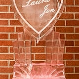. . . Or go bold with a heart-shaped ice sculpture.