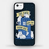 The Cats Have the Phone Box Phone Case ($27-$30)