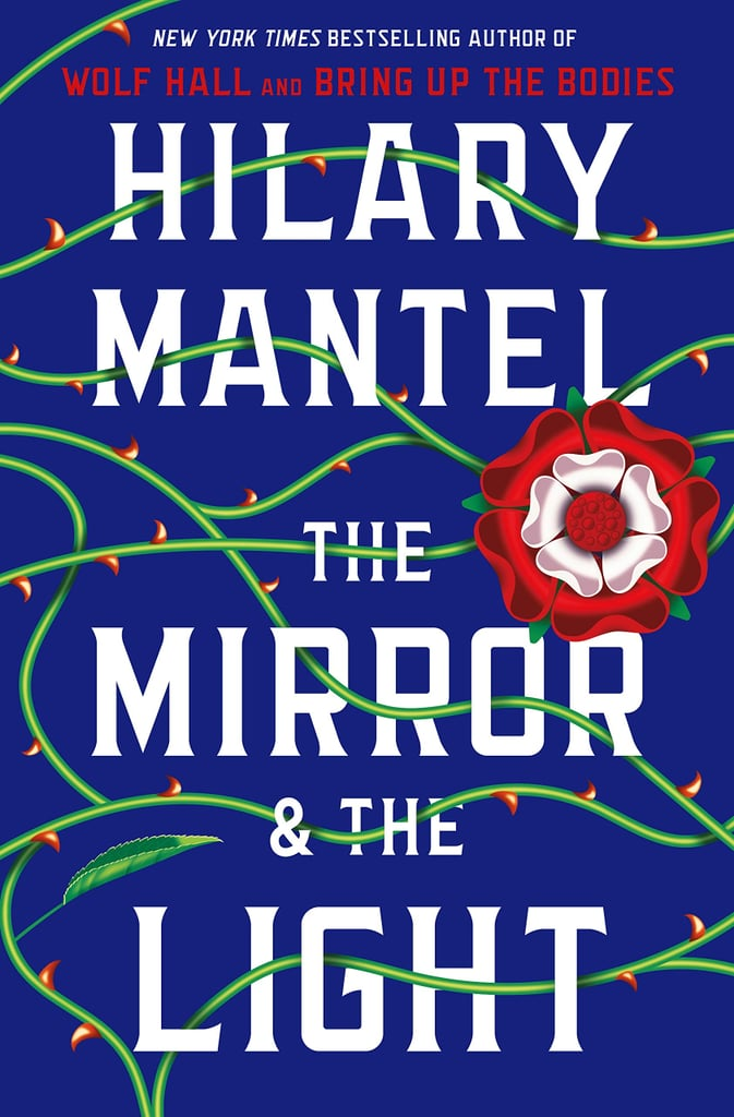 The Mirror and the Light by Hilary Mantel