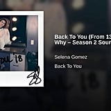 """Back to You"" by Selena Gomez"