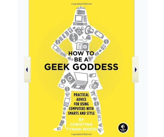 How to Be a Geek Goddess
