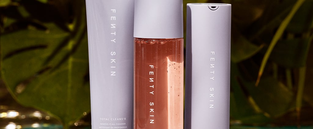 A Look at Fenty Skin's Ingredients