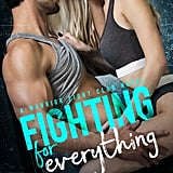 Fighting For Everything, Out May 22