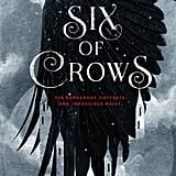 Six of Crows (Six of Crows series) by Leigh Bardugo