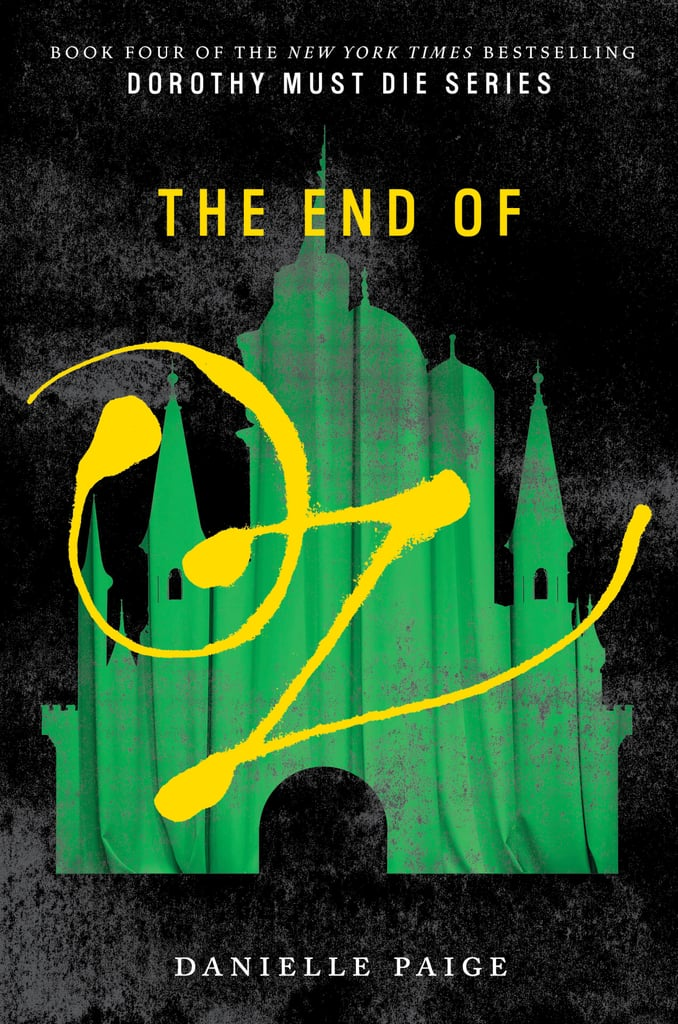 The End of Oz by Danielle Paige