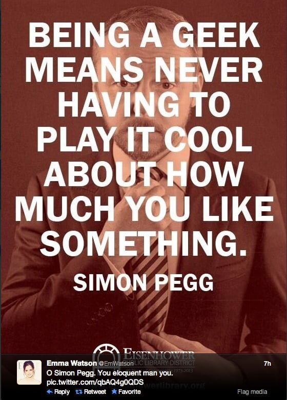 Encouragement from fellow Brit actor Simon Pegg, courtesy of the female actress behind our favorite geek witch, Emma Watson.
