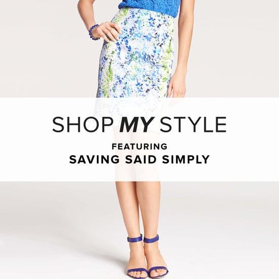 Saving Said Simply Spring Picks | Shopping