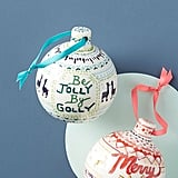 Be Jolly by Golly Ornament