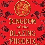 Kingdom of the Blazing Phoenix by Julie C. Dao
