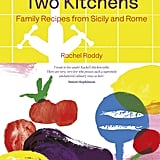 Two Kitchens by Rachel Roddy