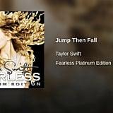 """Jump Then Fall"""
