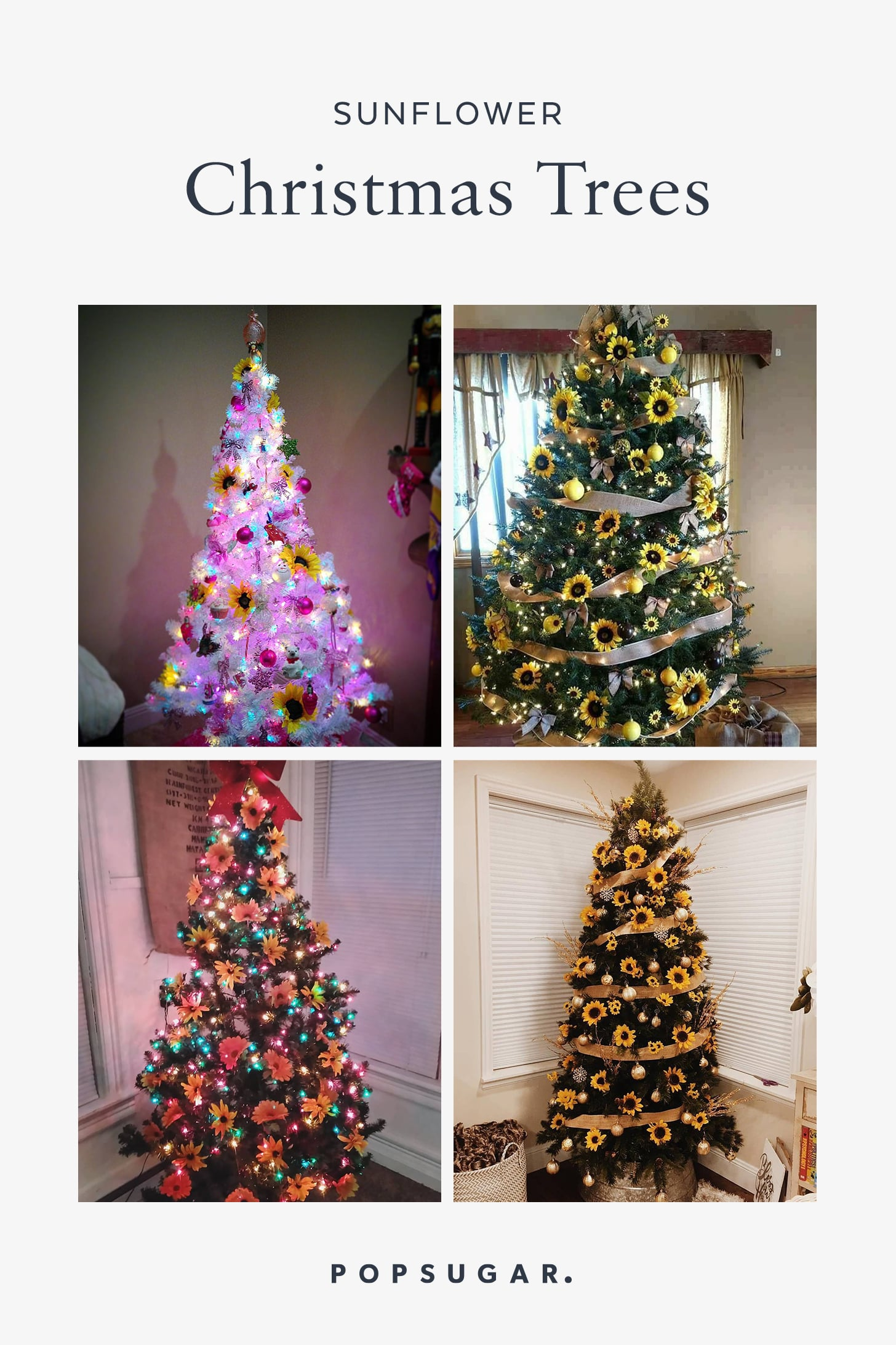 Sunflower Christmas Trees Are The Prettiest New Trend Popsugar Home