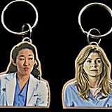 Meredith and Cristina Keychains ($10)