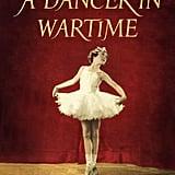A Dancer in Wartime
