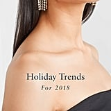 Holiday Fashion Trends 2018