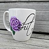 Sh*t Mug