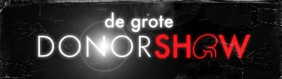 "Bad Idea of the Week: ""De Grote Donorshow"""