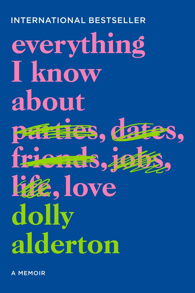 For the 20-Something: Everything I Know About Love
