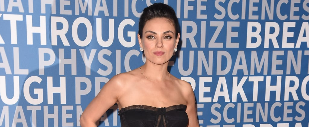 "8 Things About Mila Kunis's Parenting That Prove ""Bad Moms"" Are the Best Kind"