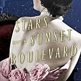 Stars Over Sunset Boulevard by Susan Meissner, Out Jan. 5