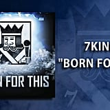 """Born for This"" by 7kingZ"