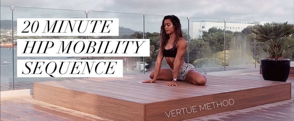 Shona Vertue's 20-Minute Hip Mobility Sequence on YouTube