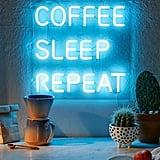 Coffee, Sleep, Repeat LED Neon Sign
