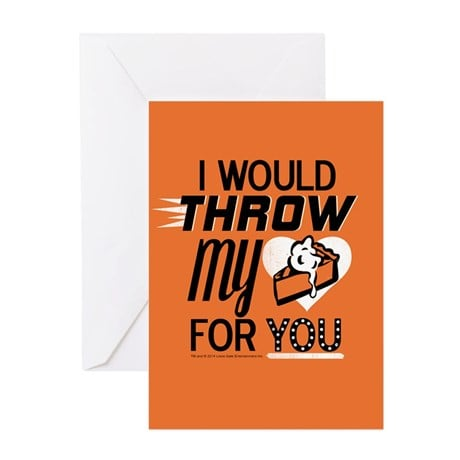 I Would Throw My Pie For You Card