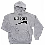 "Manhattan Knights ""Just, Don't"" Hoodie"