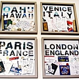 Make a shadow box from your souvenirs.