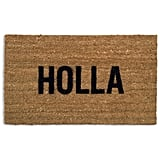 """Holla"" Doormat"