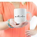 #MilkMaker Mug