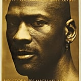 For the Love of the Game: My Story by Michael Jordan