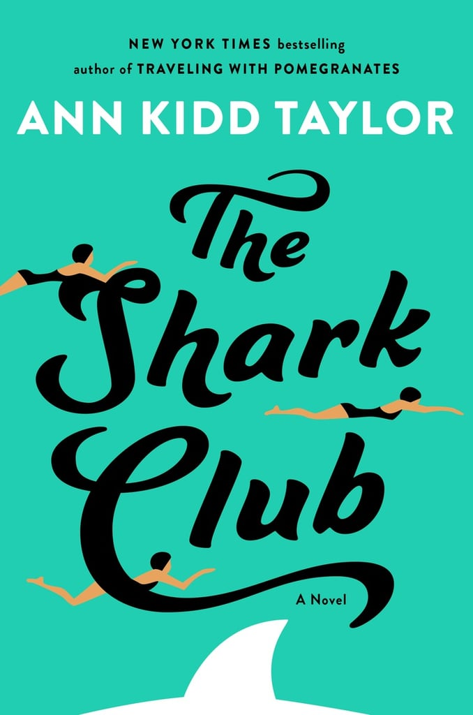 The Shark Club by Ann Kidd Taylor