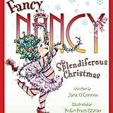 Jane O'Connor's Fancy Nancy series gets a holiday twist in Fancy Nancy: Splendiferous Christmas ($12).