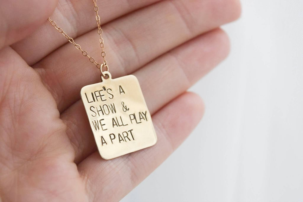 """""""Once More With Feeling"""" Life's a Show Necklace ($32-$42)"""