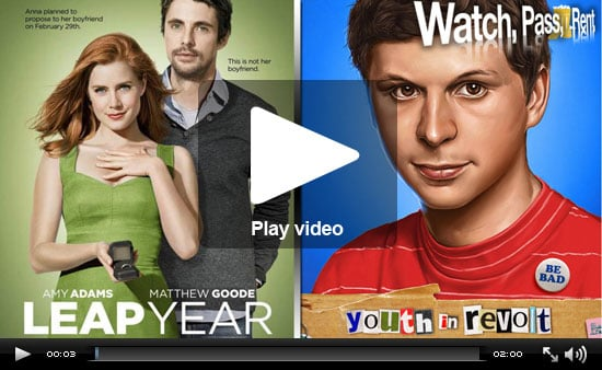 Watch, Pass or Rent Movie Reviews: Youth in Revolt and Leap Year