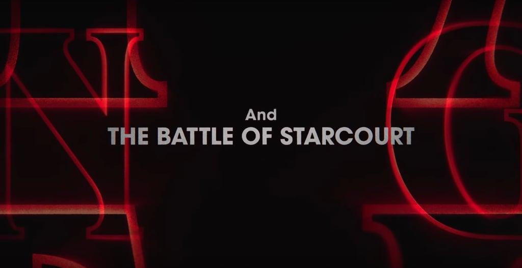 """The Battle of Starcourt"""