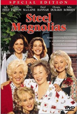 Recast Steel Magnolias!