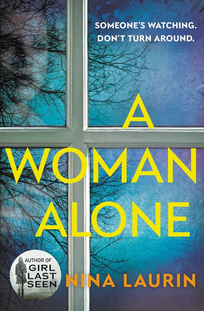 A Woman Alone by Nina Laurin