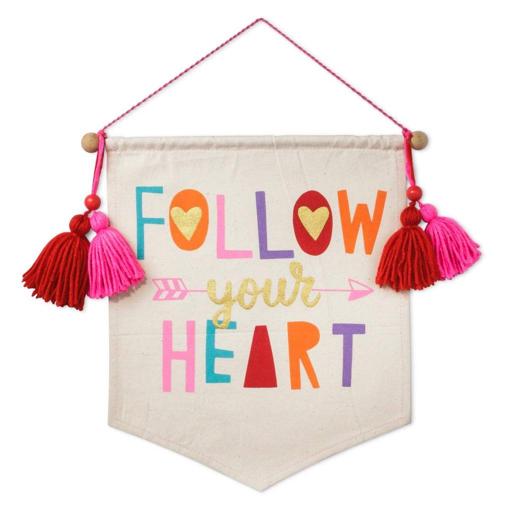 Follow Your Heart Banner