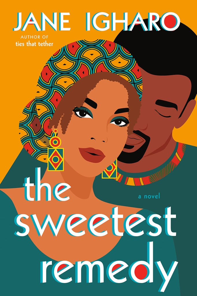 The Sweetest Remedy by Jane Igharo