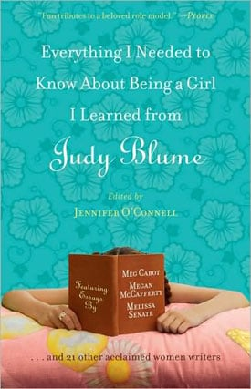 Book Club: Everything I Needed to Know About Being a Girl I Learned From Judy Blume 2009-07-24 08:30:06