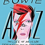 Bowie A-Z: The Life of an Icon: From Aladdin Sane to Ziggy Stardust, By Steve Wide, $29.99