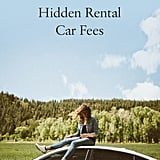 Hidden Rental Fees to Watch Out For