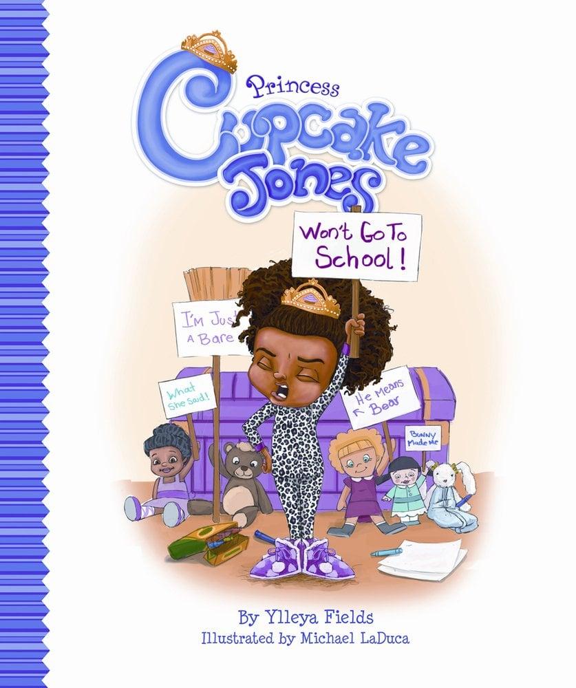 Princess Cupcake Jones Won't Go to School