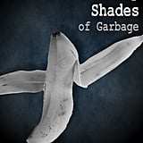 Fifty Shades of Garbage
